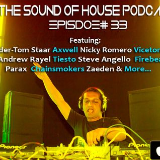 Parax- The Sound Of House Podcast Episode # 33