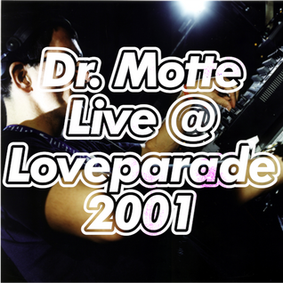 Dr. Motte Live at Loveparade Berlin 2001