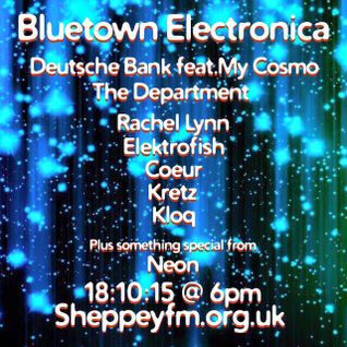 Bluetown Electronica live show 18.10.15