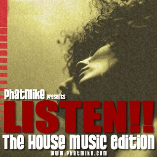 Listen! [House Music Edition]