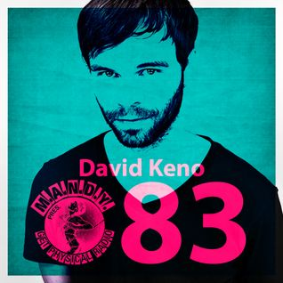 M.A.N.D.Y. Pres Get Physical Radio #83 mixed by David Keno January 2013