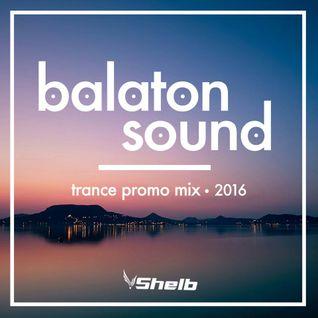Shelb - Balaton Sound Trance Promo Mix (2016)