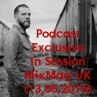 Oscar Mulero - Live @ Podcast Exclusive In Session MixMag UK (13.05.2015)