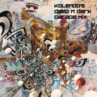 Kolendo's Deep 'N Dark Oldskool Garage Mix