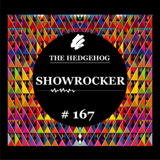 The Hedgehog - Showrocker 167 - 27.02.2014