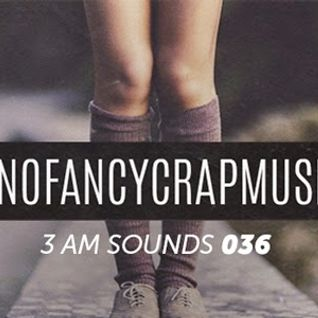 3 AM Sounds Music Podcast 2015 / 06
