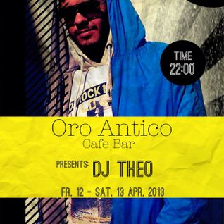Dj Theo @ Cafe Bar ORO ANTICO (Kilkis) // Greek Live Mix //