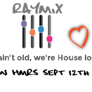 R4YM1X - We ain't old, we're house Lovers (live on HMRS Sept 12th 2015)