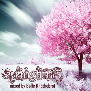 Springtime mixed by Bolle Knaeckebrot