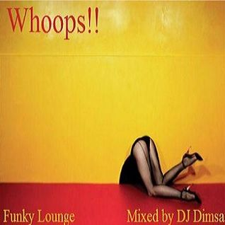 Whoops - Funky Lounge Mix