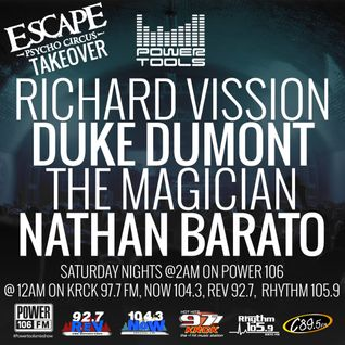 Powertools Mixshow - Episode 10-15-16 Ft: Duke Dumont, The Magician, Nathan Barato