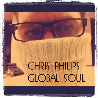 Chris Philips' Global Soul #1 pt 1
