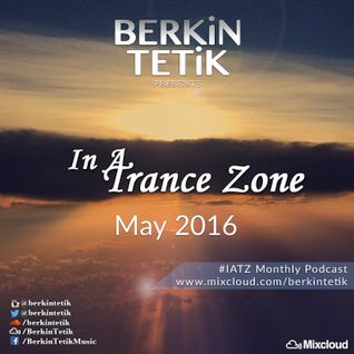 In A Trance Zone [May 2016]