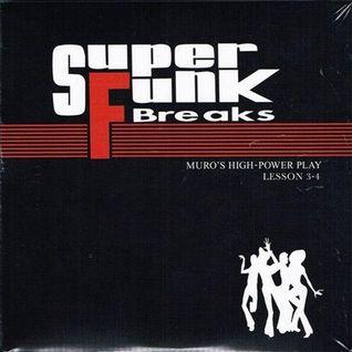 DJ Muro Super Funk Breaks Lesson 4