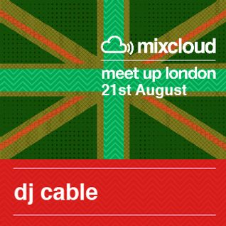 DJ Cable - Mixcloud Meet Up Set