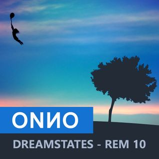 Onno Boomstra - DREAMSTATES - REM 10