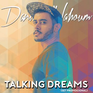 Daniel Nahoum - Talking Dreams (Set Promocional)