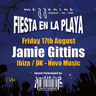 PART 2 - Jamie Gittins at Fiesta en la Playa @ Mezzinine, Tulum - 17/8/12