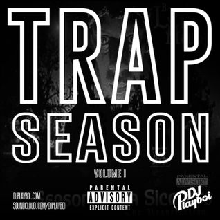TRAP SEASON VOL 1 ! | ALL NEW TRAP / RATCHET MIXES!