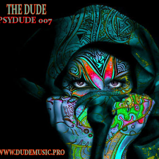 The Dude - PsyDude007