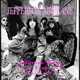 Jefferson Airplane -1970-05-07 Fillmore East , New York