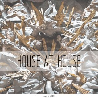 dj6003 — House At House