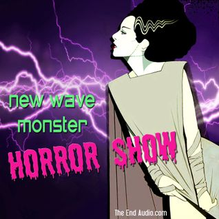 New Wave Monster Horror Show
