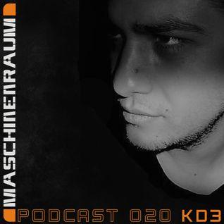 Maschinenraum Podcast 020 - KD3