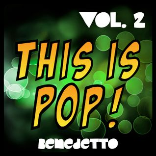 Benedetto - This Is Pop! Vol.2
