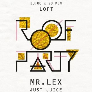 Roof Party @ Loft, Rzeszów Promomix by Mr.Lex
