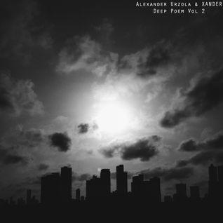Alexander Urzola & XANDER - Deep Poem Vol 2