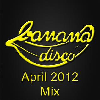Various Artists - Banana's April 2012 Mix