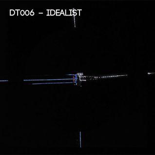 DT006 - Idealist