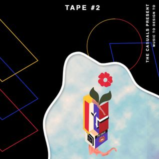 Tape #2 (Music to Design to)