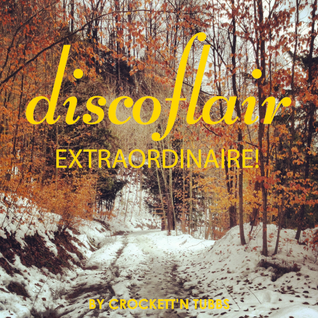 Discoflair Extraordinaire January 2013