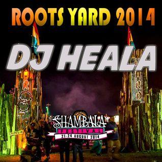 Roots Yard 2014 - DJ Heala