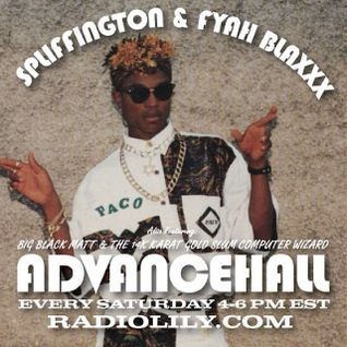 ADVANCEHALL w/ SPLIFFINGTON & BIG BLACK MATT 12/07/13