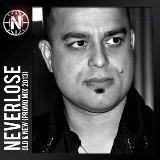 Neverlose - Old & New (Promo mix 2013)
