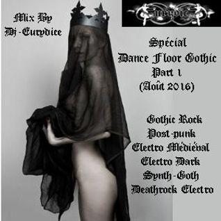 Mix Special Dance Floor Gothic (Part 1) Août 2016 By Dj-Eurydice