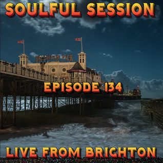 Soulful Session, Zero Radio 13.8.16 (Episode 134) LIVE From Brighton with DJ Chris Philps
