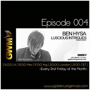 Luscious Intrigues 004 [Apr 2013] on GWM Radio