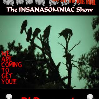 DJ Dangenoir-The INSANASOMNIAC Show! Episode#68