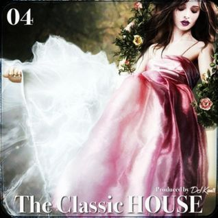 DJ KENTS - The Classic HOUSE 04 Four 20130728