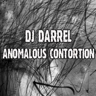 DJ Darrel - Anomalous Contortion mix, september 2012