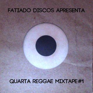 Quarta Reggae Mixtape #1