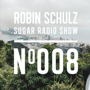 Robin Schulz | Sugar Radio 008