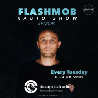 Flashmob Radio Show on Ibiza Global Radio 09.08.2016