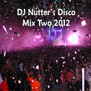DJ Nutter's Disco Mix Two 2012