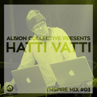 Hatti Vatti - Inspire Mix #03