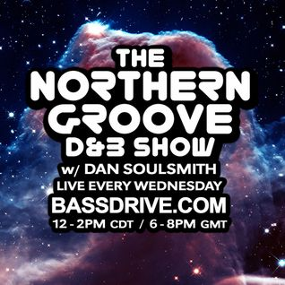 Northern Groove Show [2016.06.01] Dan Soulsmith on BassDrive
